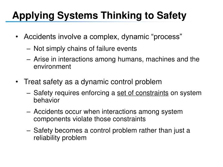 Applying Systems Thinking to Safety