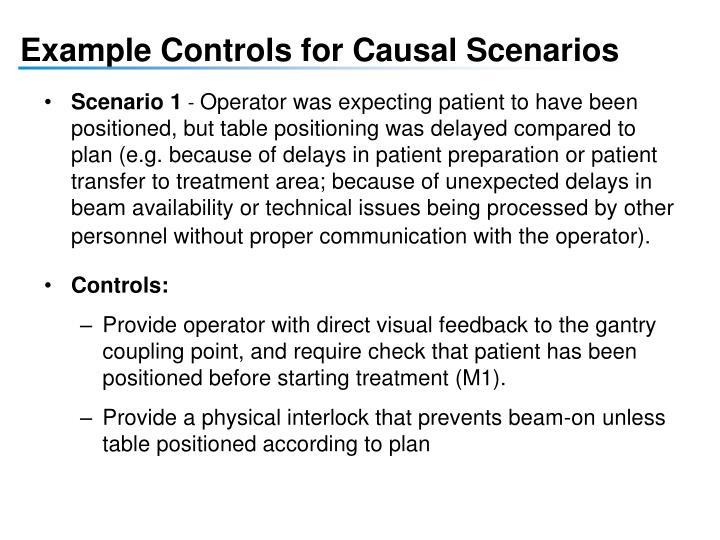 Example Controls for Causal Scenarios