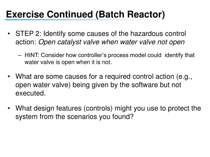 Exercise Continued (Batch Reactor)