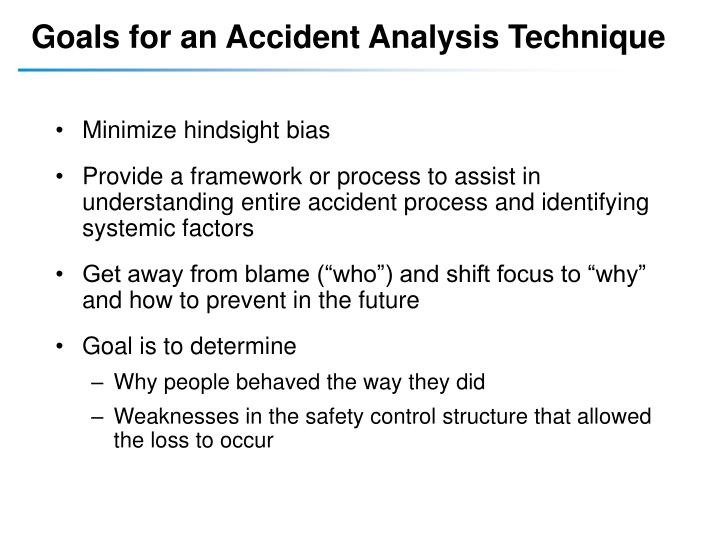 Goals for an Accident Analysis Technique