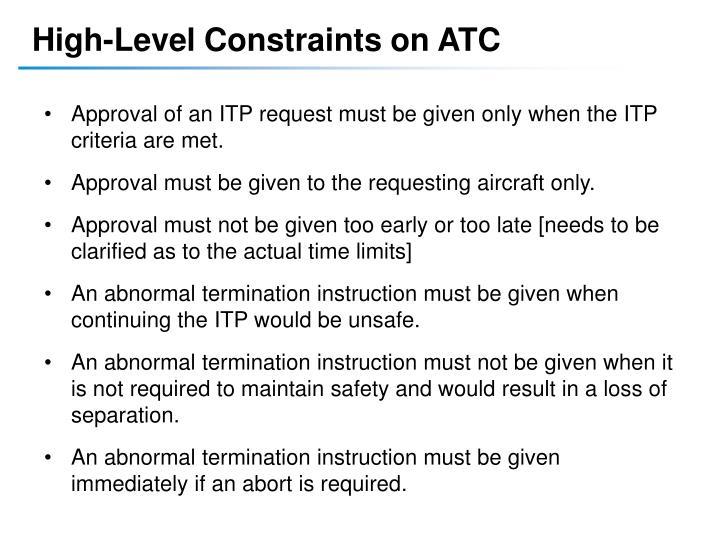 High-Level Constraints on ATC