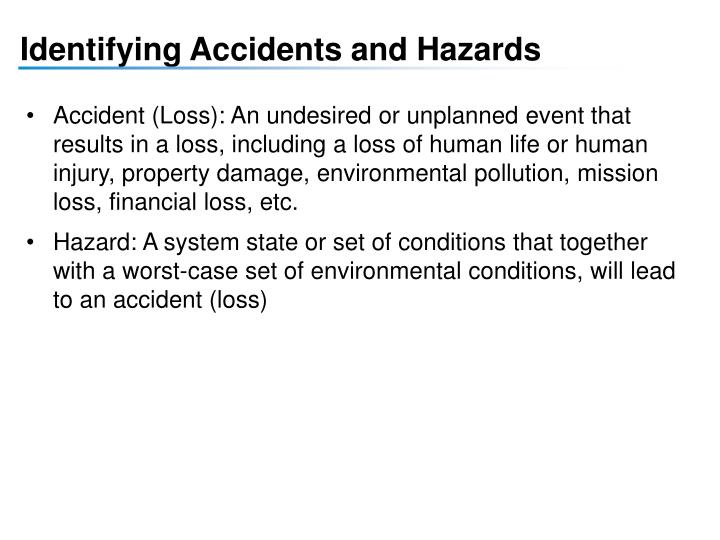 Identifying Accidents and Hazards