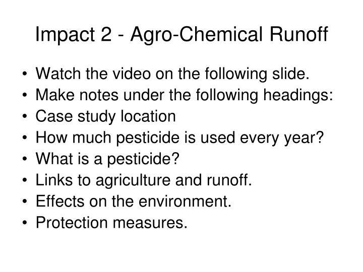 Impact 2 - Agro-Chemical Runoff