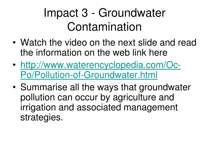 Impact 3 - Groundwater Contamination