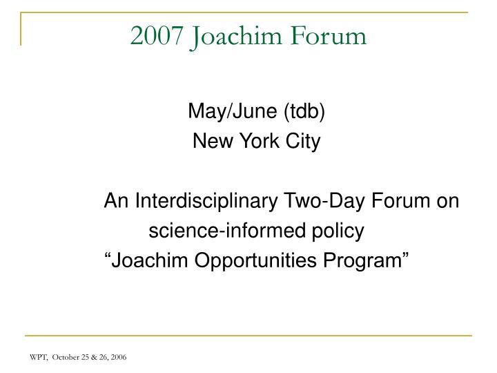 2007 Joachim Forum