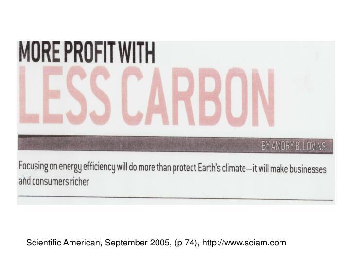 Scientific American, September 2005, (p 74), http://www.sciam.com