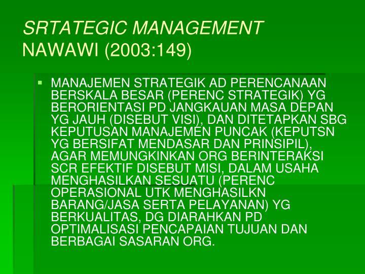 SRTATEGIC MANAGEMENT