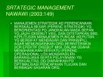 srtategic management nawawi 2003 149