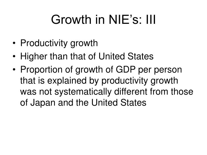 Growth in NIE's: III
