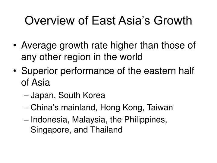 Overview of east asia s growth