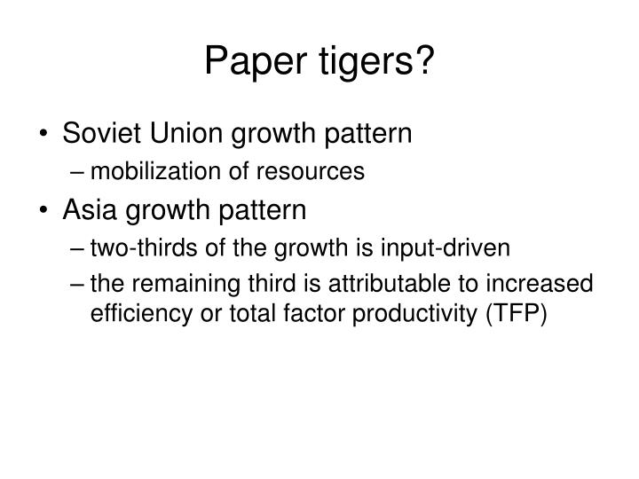 Paper tigers?