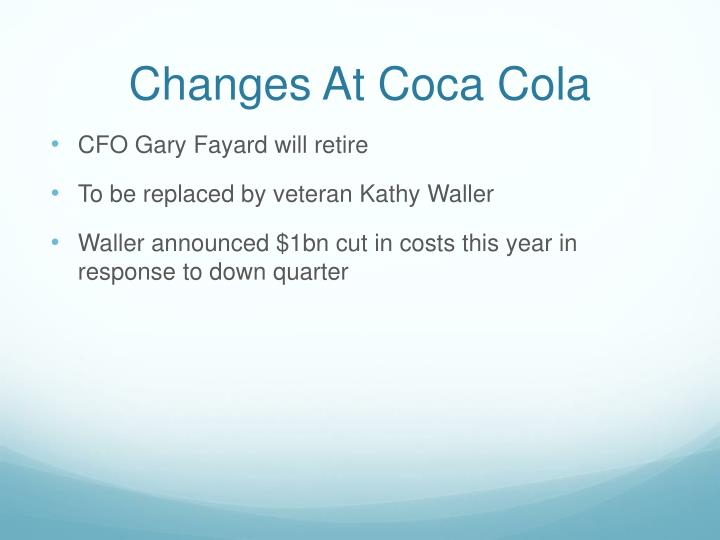 Changes At Coca Cola
