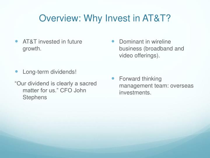 Overview: Why Invest in AT&T?