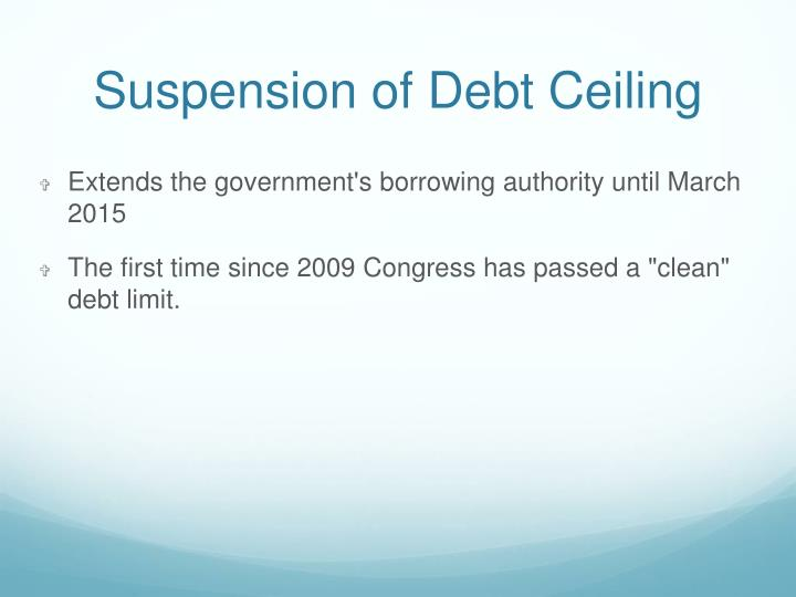 Suspension of Debt Ceiling