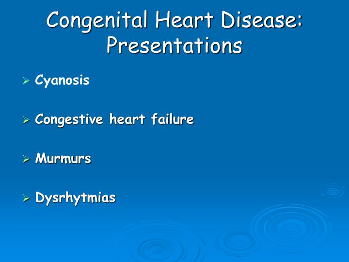 Congenital Heart Disease: Presentations