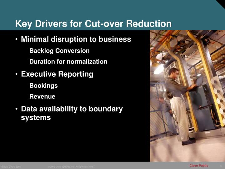 Key Drivers for Cut-over Reduction