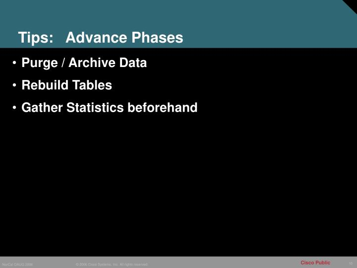 Tips:   Advance Phases