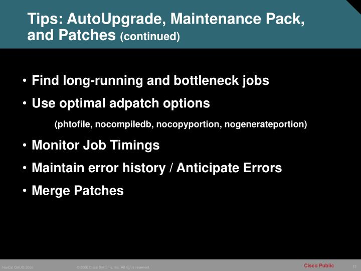 Tips: AutoUpgrade, Maintenance Pack, and Patches