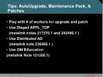 tips autoupgrade maintenance pack patches