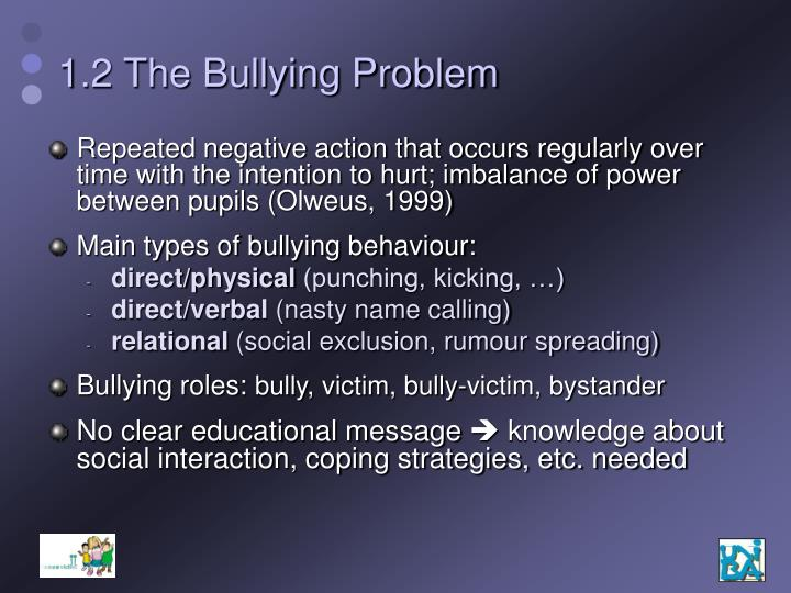 1.2 The Bullying Problem