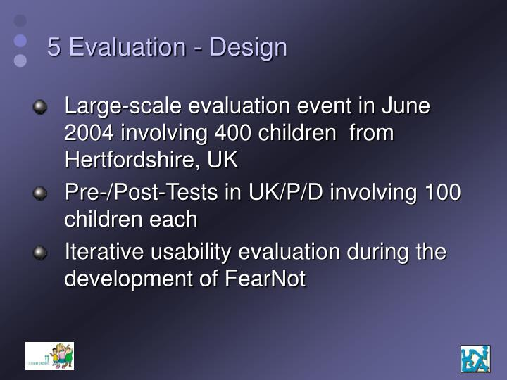 5 Evaluation - Design