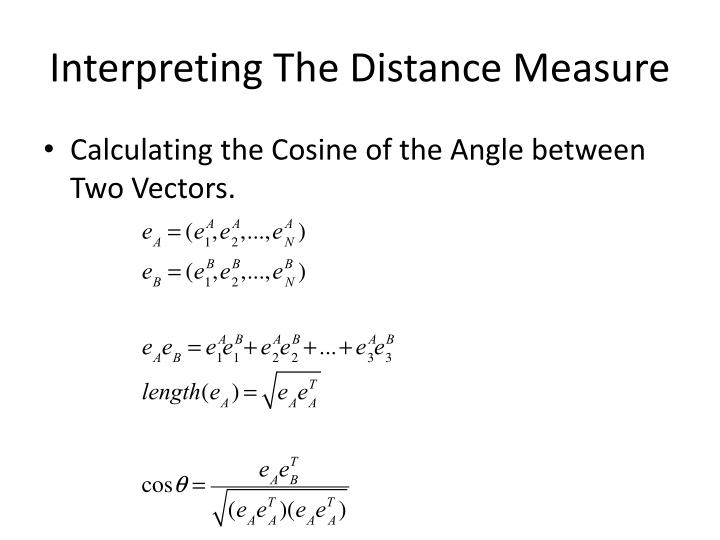 Interpreting The Distance Measure