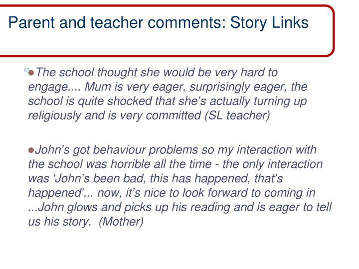 Parent and teacher comments: Story Links