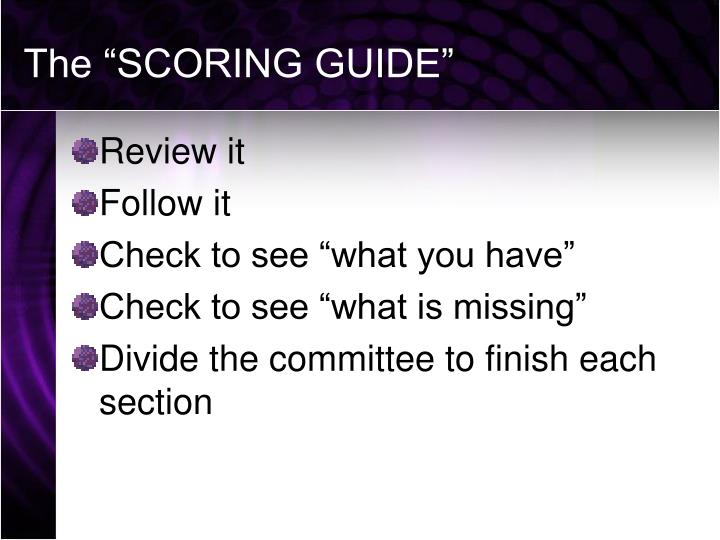 "The ""SCORING GUIDE"""