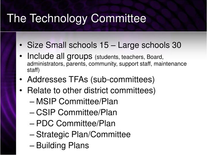 The Technology Committee