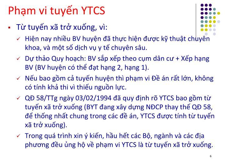 Phạm vi tuyến YTCS