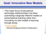 goal innovative new models
