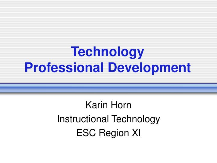 Technology professional development