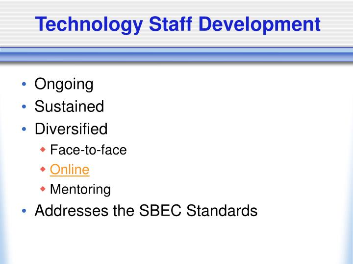 Technology Staff Development