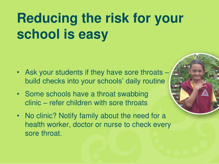 Reducing the risk for your school is easy