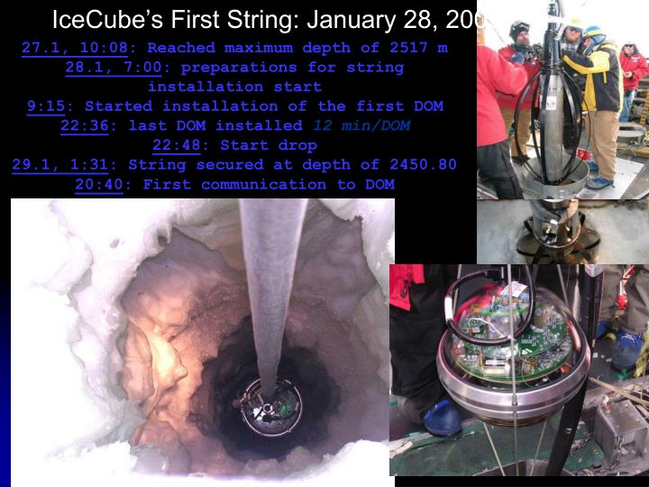 IceCube's First String: January 28, 2005