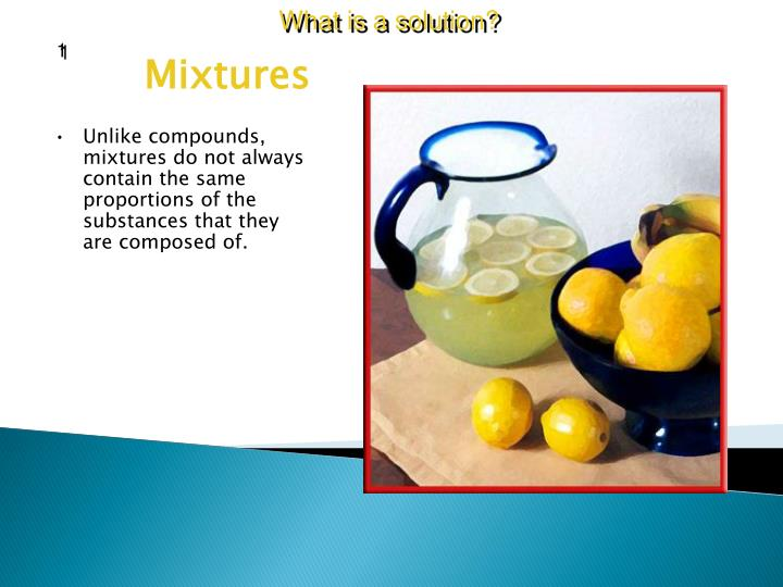 What is a solution?