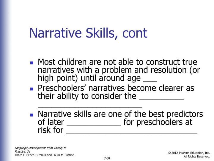 Narrative Skills, cont