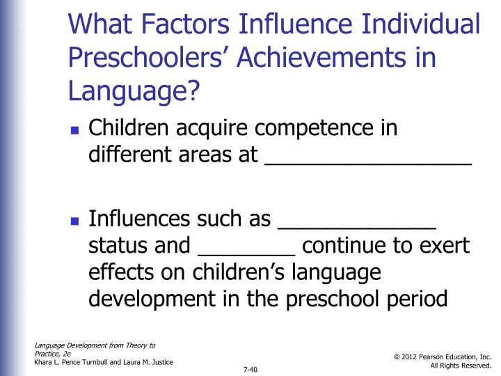 What Factors Influence Individual Preschoolers' Achievements in Language?