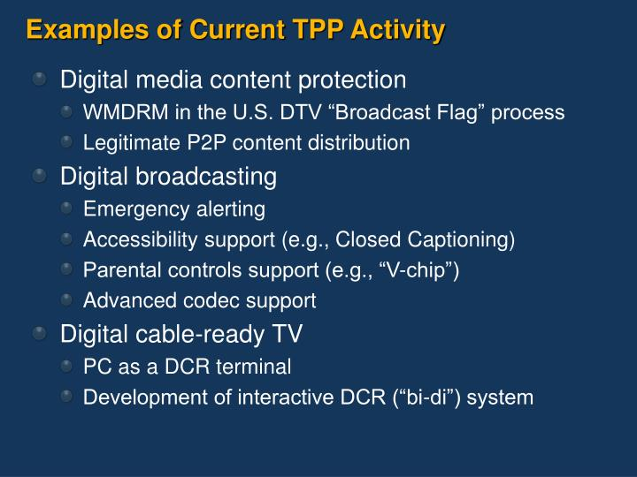 Examples of Current TPP Activity