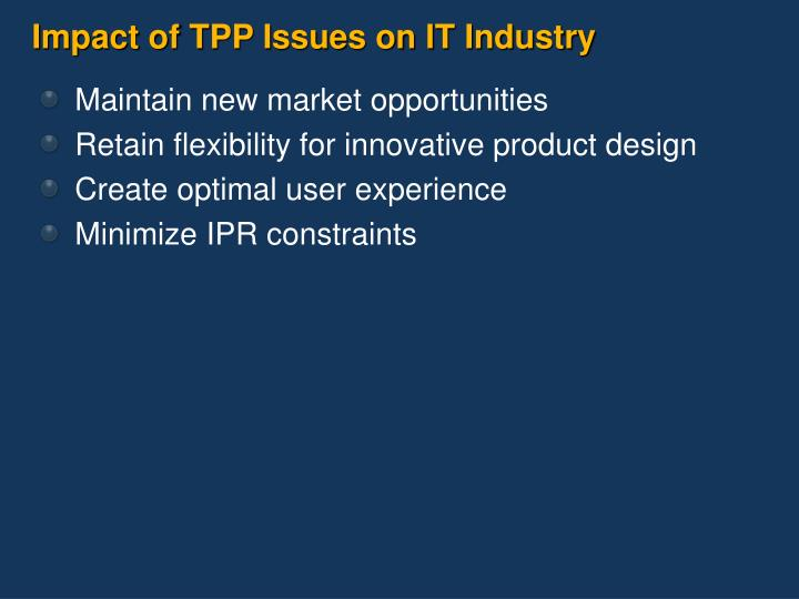Impact of TPP Issues on IT Industry