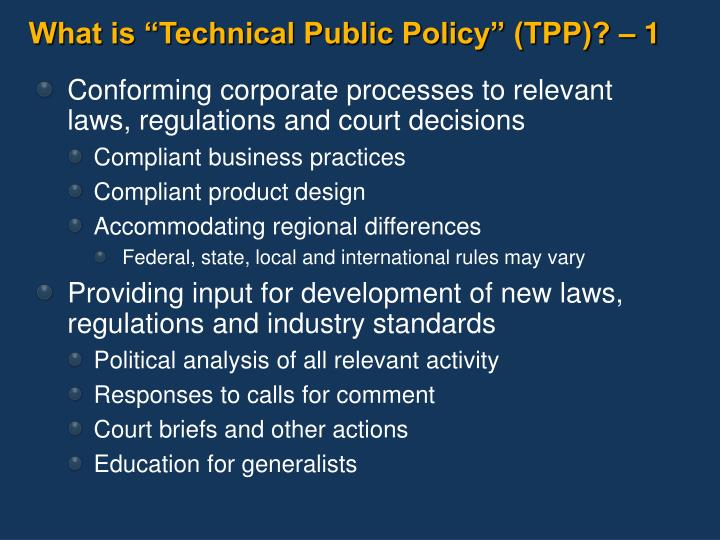 What is technical public policy tpp 1
