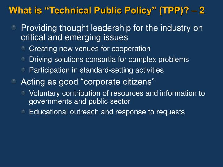"What is ""Technical Public Policy"" (TPP)? – 2"