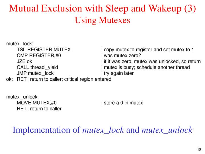 Mutual Exclusion with Sleep and Wakeup (3)