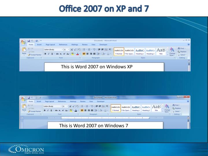 Office 2007 on XP and 7