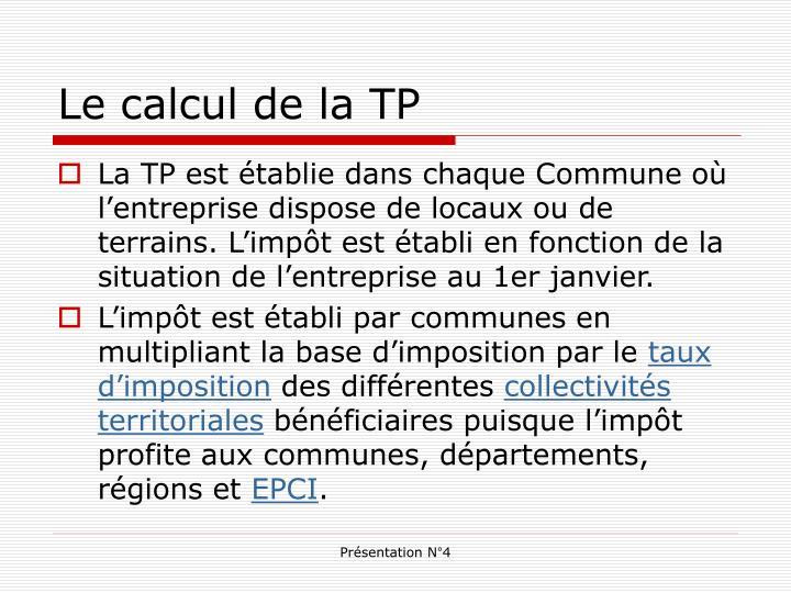 Le calcul de la TP