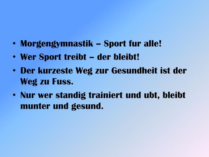 Morgengymnastik – Sport fur alle!
