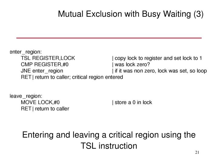 Mutual Exclusion with Busy Waiting (3)