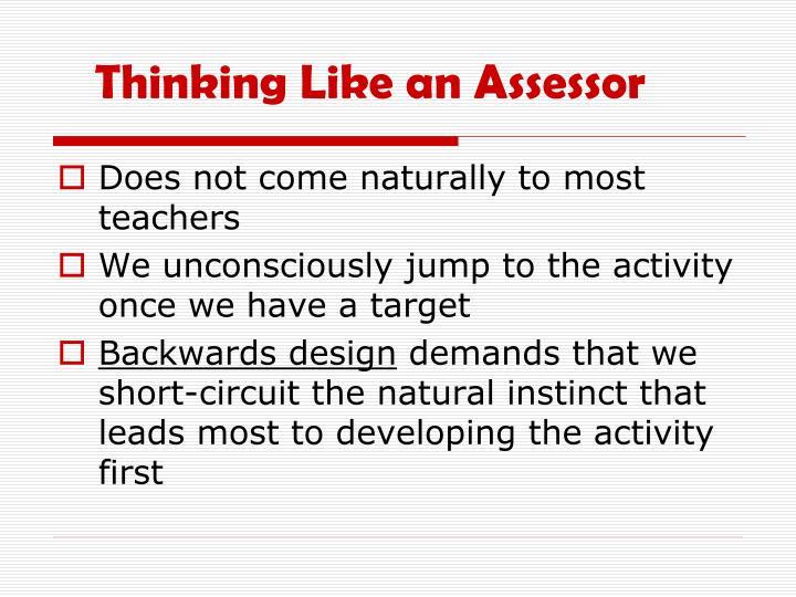 Thinking Like an Assessor