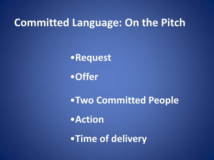 Committed Language: On