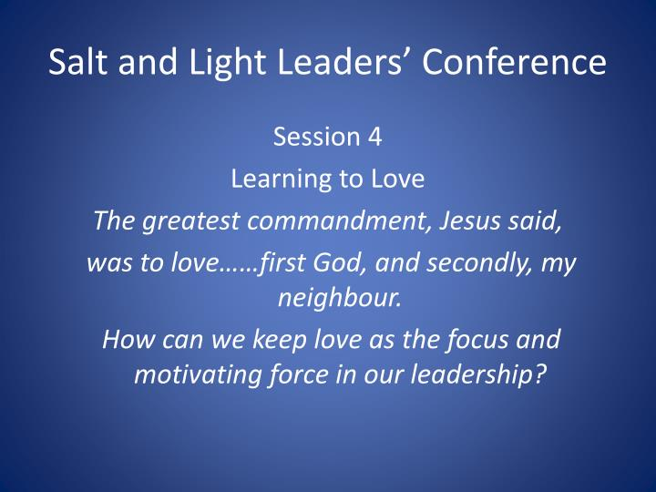 Salt and Light Leaders' Conference